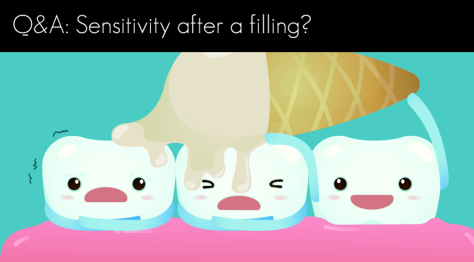 Q&A: Sensitivity after a filling?